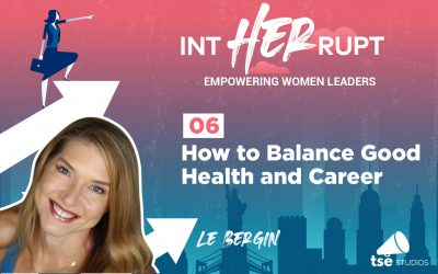 INT 006: How to Balance Good Health and Career
