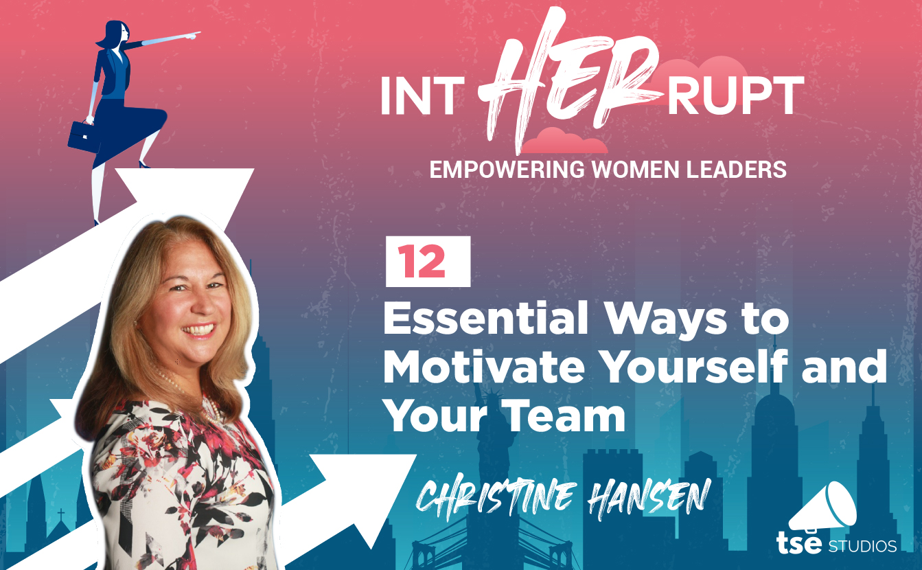 Christine Hansen, Motivating the team, Motivation