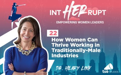 INT 022: How Women Can Thrive Working in Traditionally-Male Industries