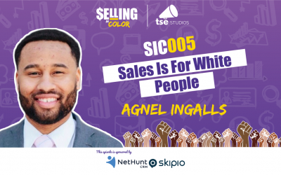 SIC 005: Sales Is For White People
