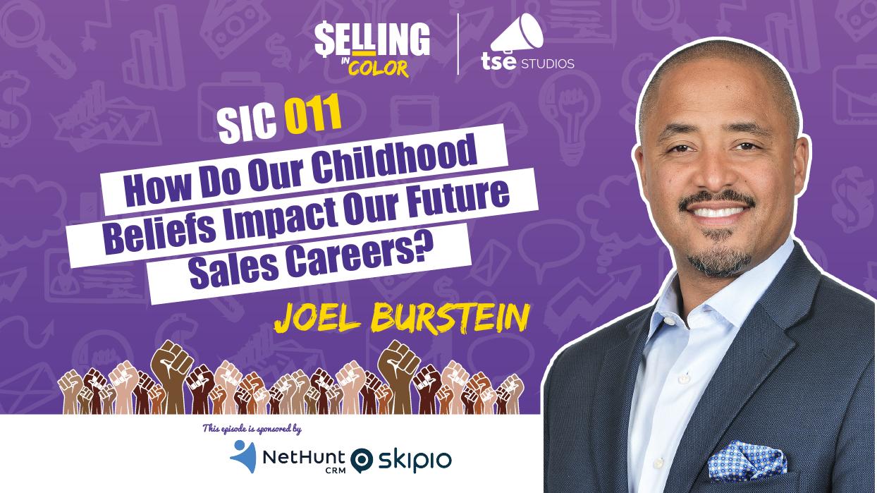 Joel Burstein, Donald Kelly, Childhood briefs impacting sales careers