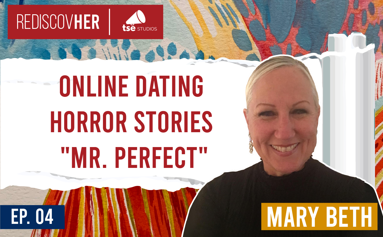 Mary Beth, Online Dating, Mr. Perfect
