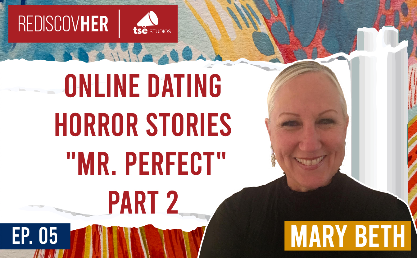 MaryBeth, Online Dating Horror Stories