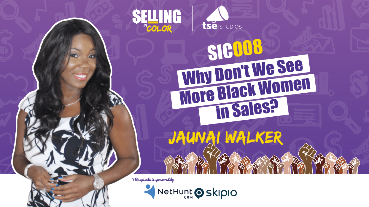 Jaunai Walker, Donald Kelly, Why Don't We See More Black Women in Sales?