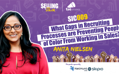 SIC 009: What Gaps in Recruiting Processes are Preventing People of Color From Working in Sales?