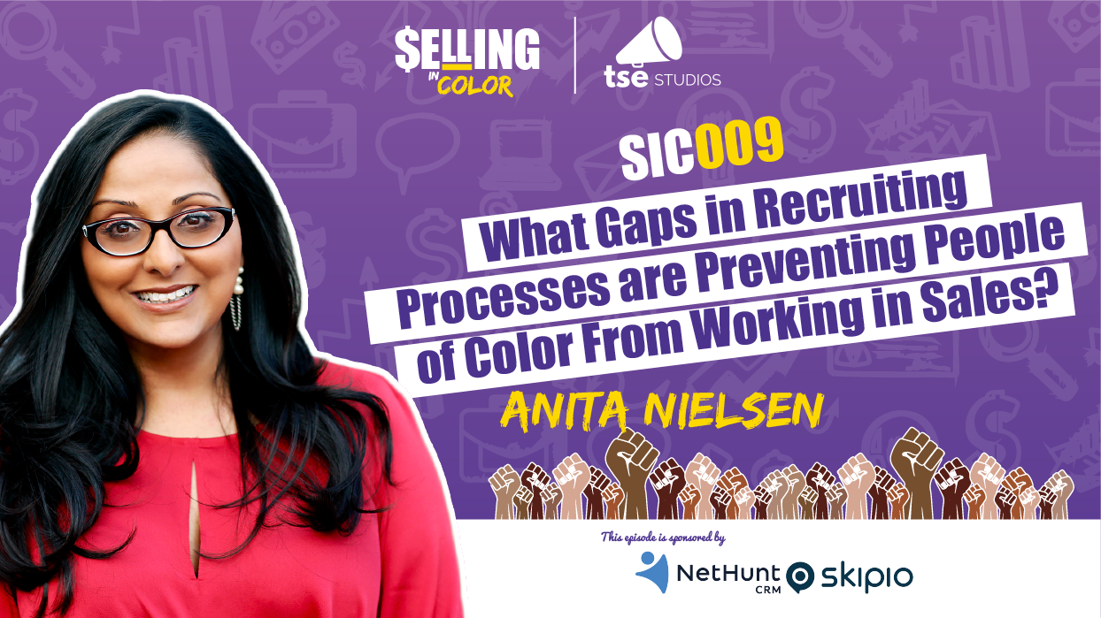 Anita Nielsen, Donald Kelly, Gaps in Recruiting are Preventing People of Color From Working in Sales?