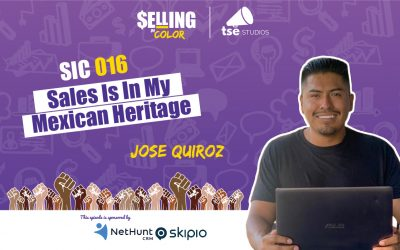 SIC 016: Sales Is In My Mexican Heritage