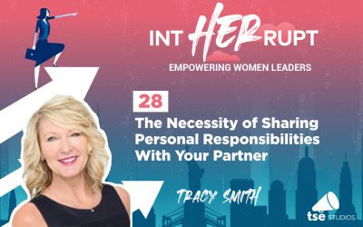 INT 028: The Necessity of Sharing Personal Responsibilities With Your Partner