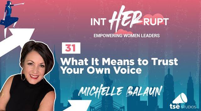 Linda Yates, Michelle Balaun, trust your own voice