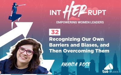 INT 032: Recognizing Our Own Barriers and Biases, and Then Overcoming Them