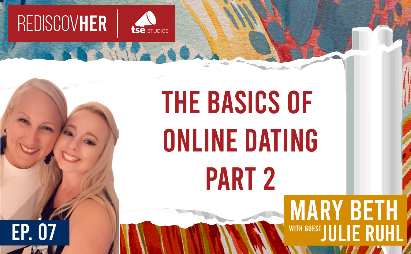 Mary Beth, Julie Ruhl, Online Dating