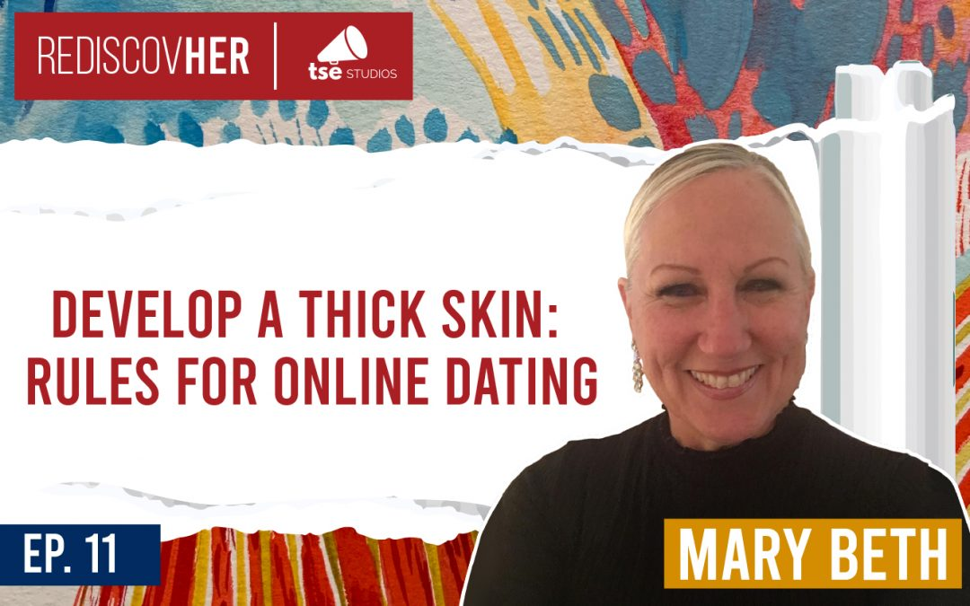 ReD 011: Develop a Thick Skin: Rules for Online Dating