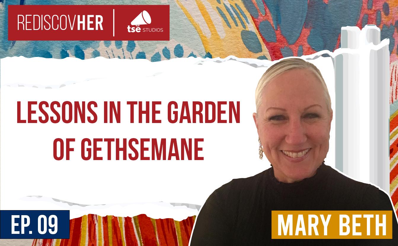 Mary Beth, Garden of Gethsemane