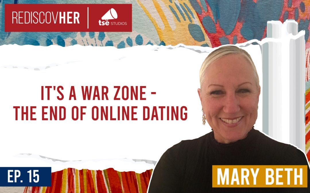 ReD 015: It's a War Zone – The End of Online Dating