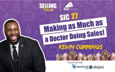 """SIC 027: Kevin Cummings – """"Making as Much as a Doctor Doing Sales!"""""""
