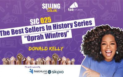 """SIC 025: Donald Kelly – The Best Sellers In History Series – """"Oprah Winfrey"""""""