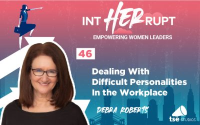 INT 046: Dealing with difficult personalities in the workplace