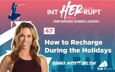 INT 047: How to recharge during the holidays